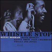 Whistle Stop - Kenny Dorham
