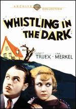 Whistling in the Dark - Elliott Nugent