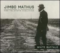 White Buffalo - Jimbo Mathus & the Tri-State Coalition