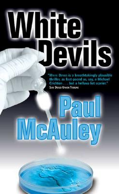 White Devils - McAuley, Paul