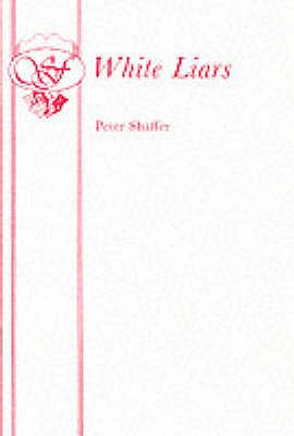 White Liars - Shaffer, Peter