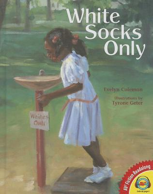 White Socks Only - Coleman, Evelyn