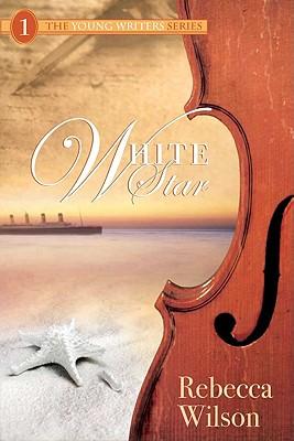 White Star - Wilson, Rebecca