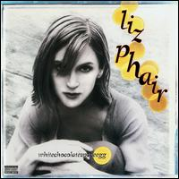 whitechocolatespaceegg - Liz Phair
