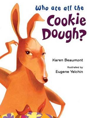 Who Ate All the Cookie Dough? - Beaumont, Karen