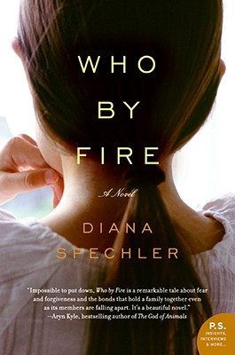 Who by Fire - Spechler, Diana