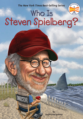 Who Is Steven Spielberg? - Spinner, Stephanie, and Who Hq