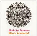 Who Is Yahdoosh?