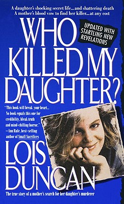 Who Killed My Daughter? - Duncan, Lois