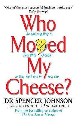 Who Moved My Cheese - Johnson, Spencer