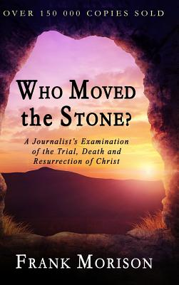Who Moved the Stone? - Morison, Frank