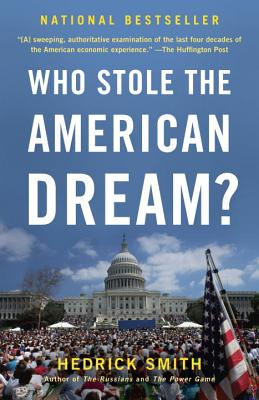 Who Stole the American Dream? - Smith, Hedrick