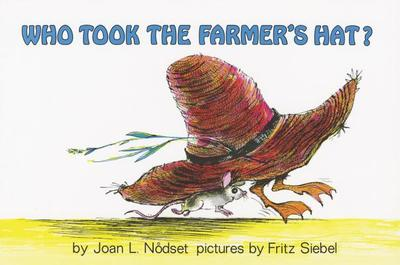 Who Took the Farmer's Hat? - Nodset, Joan L