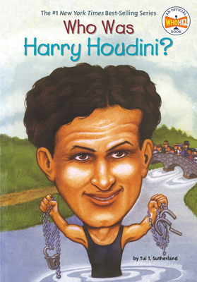 Who Was Harry Houdini? - Sutherland, Tui, and Who Hq