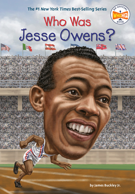 Who Was Jesse Owens? - Buckley, James, Jr., and Who Hq