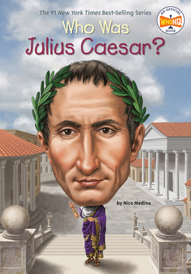 Who Was Julius Caesar? - Medina, Nico, and Who Hq