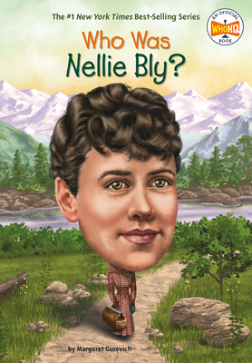 Who Was Nellie Bly? - Gurevich, Margaret, and Who Hq