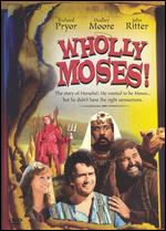 Wholly Moses! - Gary Weis