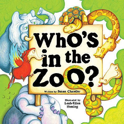 Who's in the Zoo? - Chandler, Susan
