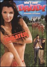 Who's Your Daddy [Unrated] - Andy Fickman