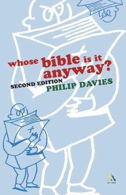Whose Bible Is It Anyway? 2nd Edition - Davies, Philip R