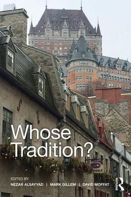 Whose Tradition?: Discourses on the Built Environment - AlSayyad, Nezar (Editor), and Gillem, Mark (Editor), and Moffat, David (Editor)