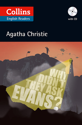 Why Didn't They Ask Evans?: B2 - Christie, Agatha