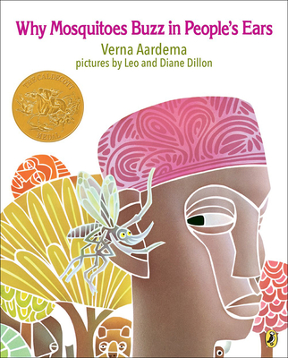 Why Mosquitoes Buzz in Peoples Ears: A West African Tale - Aardema, Verna
