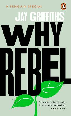 Why Rebel - Griffiths, Jay