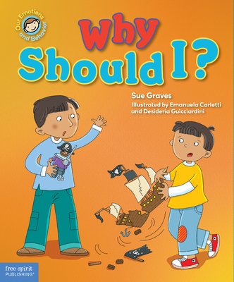 Why Should I?: A Book about Respect - Graves, Sue