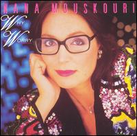 Why Worry - Nana Mouskouri