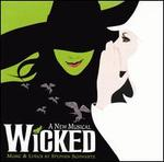 Wicked: A New Musical [Original Broadway Cast Recording] - Original Broadway Cast Recording