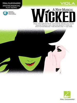 Wicked: A New Musical: Viola - Schwartz, Stephen (Composer)