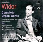 Widor: Complete Organ Works, Vol. 1