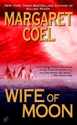 Wife of Moon - Coel, Margaret