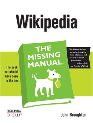 Wikipedia: The Missing Manual - Broughton, John