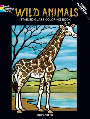 Wild Animals Stained Glass Coloring Book - Green, John, and Coloring Books