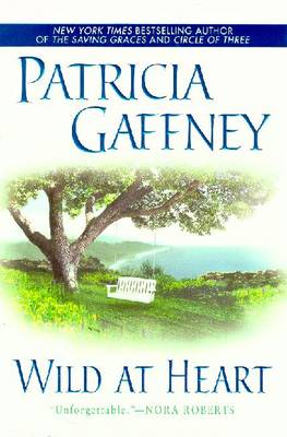 Wild at Heart: 7 - Gaffney, Patricia