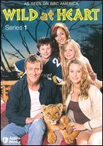 Wild at Heart: Series 01