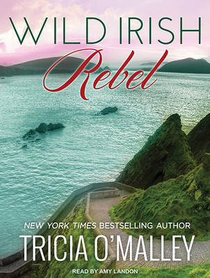 Wild Irish Rebel - O'Malley, Tricia