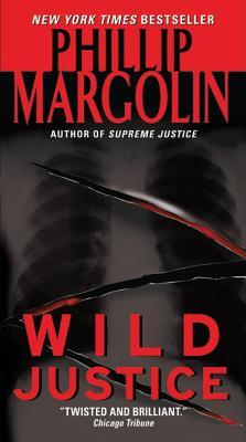 Wild Justice - Margolin, Phillip M