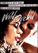 Wild Orchid - Zalman King