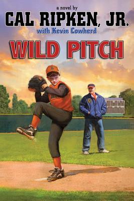 Wild Pitch - Ripken, Cal, Jr.