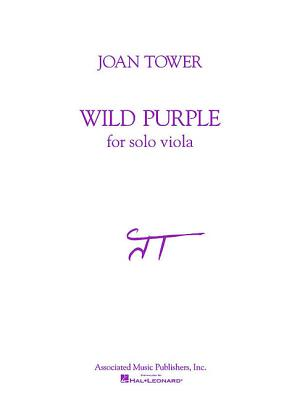 Wild Purple: For Solo Viola - Tower, Joan (Composer)