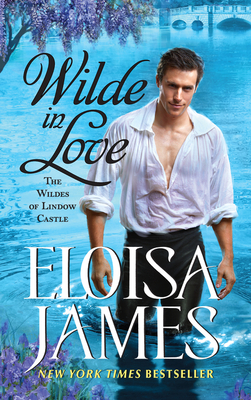 Wilde in Love: The Wildes of Lindow Castle - James, Eloisa