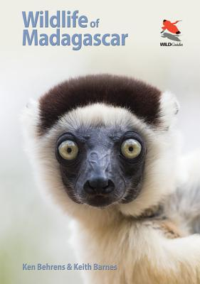 Wildlife of Madagascar - Behrens, Ken, and Barnes, Keith