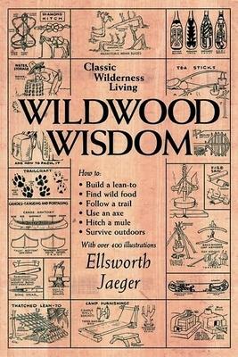 Wildwood Wisdom - Jaeger, Ellsworth