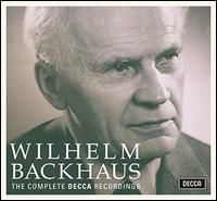 Wilhelm Backhaus: The Complete Decca Recordings -