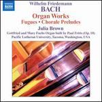 Wilhelm Friedemann Bach: Organ Works