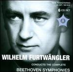 Wilhelm Furtwängler Conducts the Complete Beethoven Symphonies - Elisabeth Schwarzkopf (soprano); Elsa Cavelti (alto); Ernst Haefliger (tenor); Otto Edelmann (bass);...